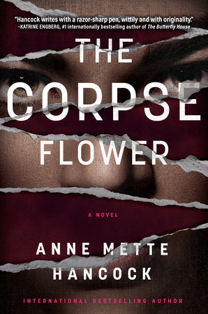 The Corpse Flower by Anne Mette Hancock