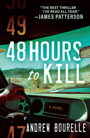 48 Hours to Kill by Andrew Bourelle