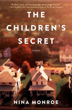 The Children's Secret by Nina Monroe