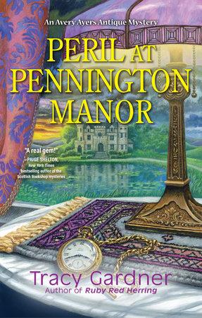 Peril at Pennington Manor by Tracy Gardner