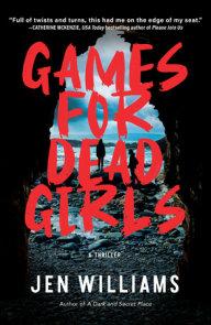 Games for Dead Girls