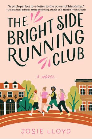 The Bright Side Running Club by Josie Lloyd