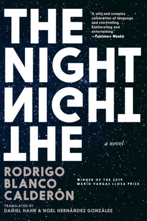 The Night by Rodrigo Blanco Calderon