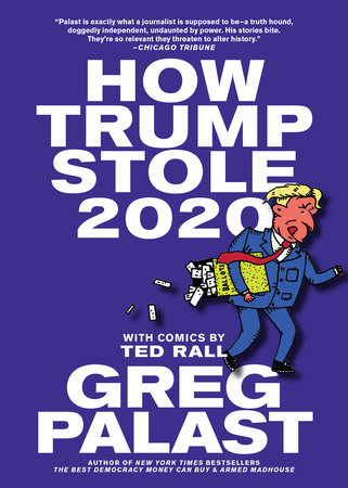 How Trump Stole 2020 by Greg Palast