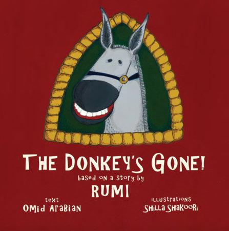 The Donkey's Gone! by Omid Arabian
