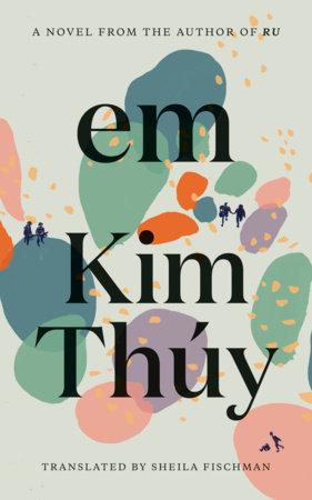 Em by Kim Thuy