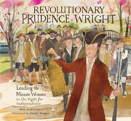 Revolutionary Prudence Wright by Beth Anderson