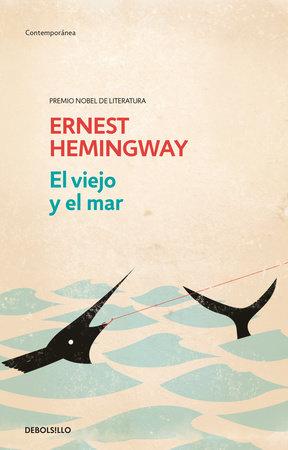 El viejo y el mar / The Old Man and the Sea by Ernest Hemingway