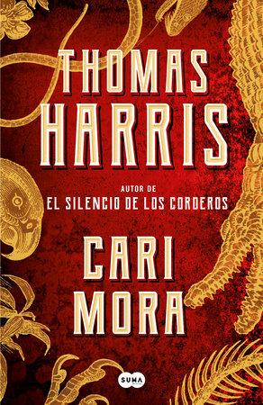 Cari Mora (In Spanish) by Thomas Harris
