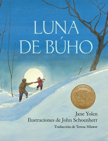 Luna de búho / Owl Moon by Jane Yolen