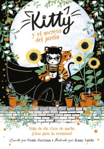 Kitty y el secreto del jardín / Kitty and the Sky Garden Adventure