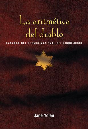 La aritmética del diablo / The Devil's Arithmetic by Jane Yolen