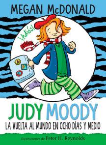 Judy Moody y la vuelta al mundo en ocho días y medio / Judy Moody Around the World in 8 1/2 Days