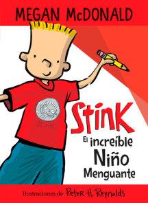 Stink el increíble niño menguante / Stink The Incredible Shrinking Kid
