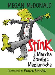Stink y la Marcha Zombi a la Medianoche / Stink and the Midnight Zombie Walk