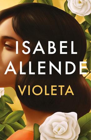 Violeta SPANISH EDITION by Isabel Allende