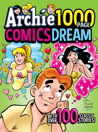 Archie 1000 Page Comics Dream by Archie Superstars