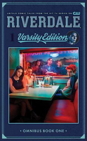 Riverdale: Varsity Edition Vol. 1 by Roberto Aguirre-Sacasa