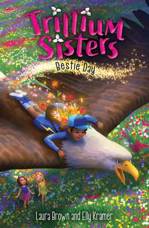 Trillium Sisters 2: Bestie Day by Laura Brown and Elly Kramer