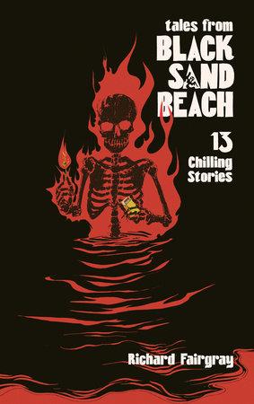 Black Sand Beach 1.5: Tales from Black Sand Beach by Richard Fairgray