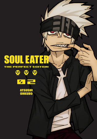 Soul Eater: The Perfect Edition 02 by Atsushi Ohkubo