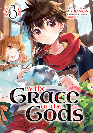 By the Grace of the Gods (Manga) 03 by Roy and Ranran