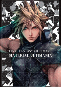 Final Fantasy VII Remake: Material Ultimania
