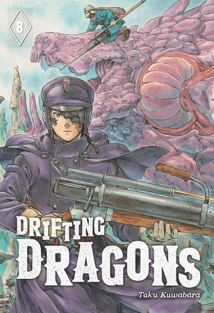 Drifting Dragons 8 by Taku Kuwabara