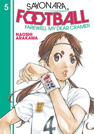 Sayonara, Football 5 by Naoshi Arakawa