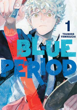Blue Period 1 by Tsubasa Yamaguchi