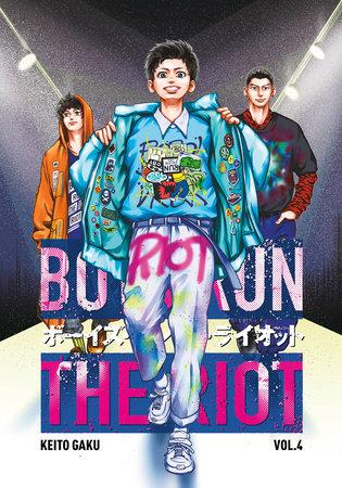Boys Run the Riot 4 by Keito Gaku
