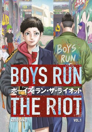 Boys Run the Riot 1 by Keito Gaku