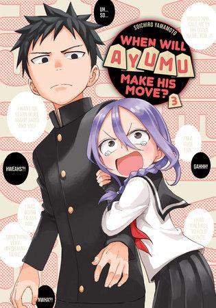 When Will Ayumu Make His Move? 3 by Soichiro Yamamoto