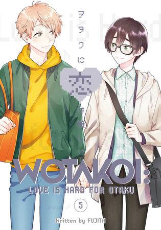 Wotakoi: Love Is Hard for Otaku 5 by Fujita