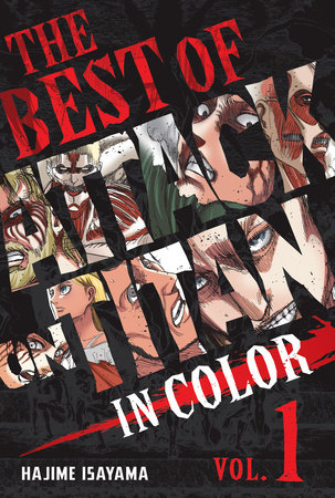 The Best of Attack on Titan: In Color Vol. 1 by Hajime Isayama