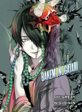 BAKEMONOGATARI (manga), volume 10 by NISIOISIN