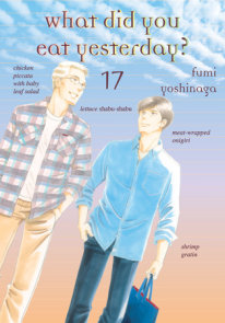 What Did You Eat Yesterday?, Volume 17