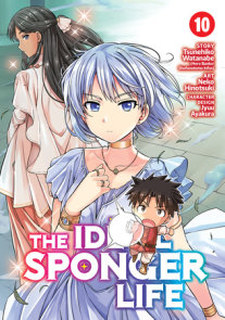 The Ideal Sponger Life Vol. 10
