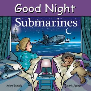 Good Night Submarines