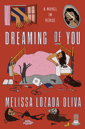 Dreaming of You by Melissa Lozada-Oliva