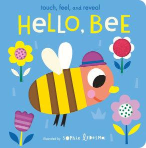 Hello, Bee