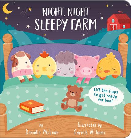 Night Night, Sleepy Farm by Danielle McLean