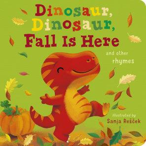 Dinosaur, Dinosaur, Fall Is Here!