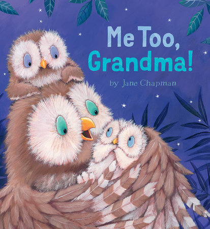 Me Too, Grandma! by Jane Chapman