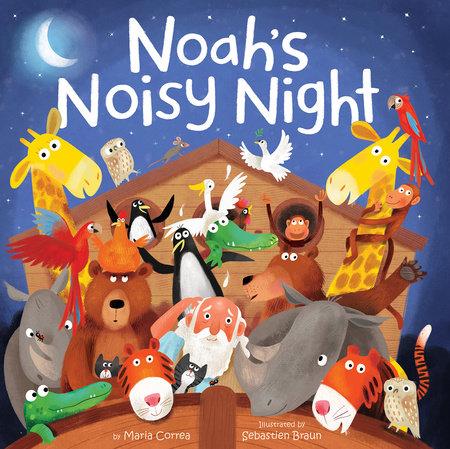 Noah's Noisy Night by Maria Correa