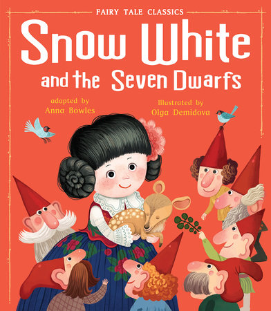 Snow White by Tiger Tales; illustrated by Olga Demidova