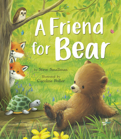 A Friend for Bear by Steve Smallman