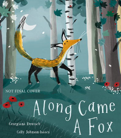 Along Came a Fox by Georgiana Deutsch