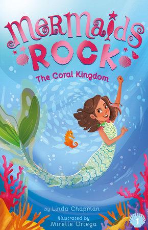 The Coral Kingdom by Linda Chapman