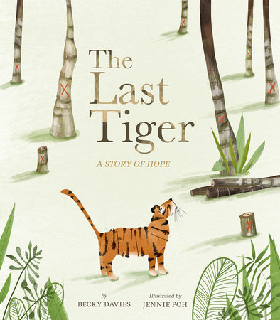 The Last Tiger by Becky Davies